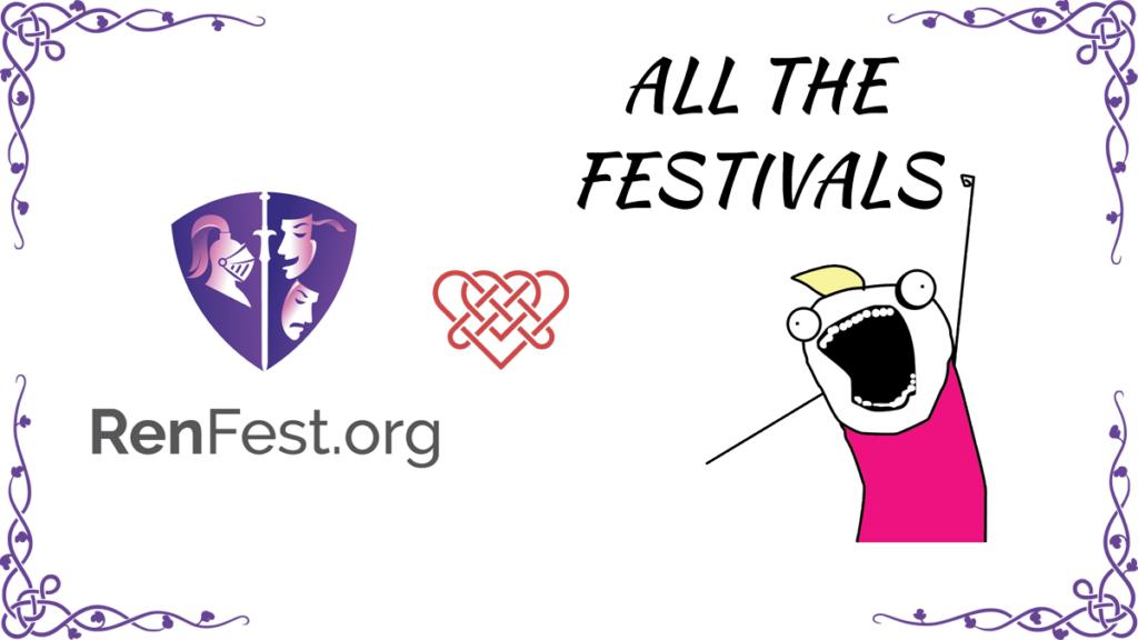 RenFest.org Loves All The Festivals